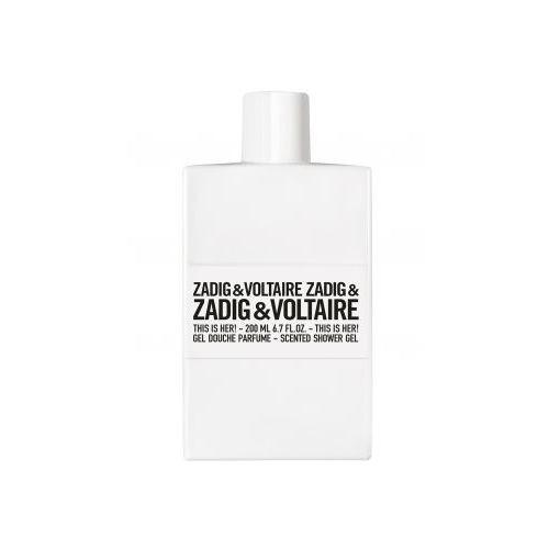 Zadig & Voltaire This Is Her Shower gel 200 ml